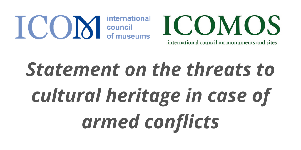 Statement on the threats to cultural heritage in case of armed conflicts