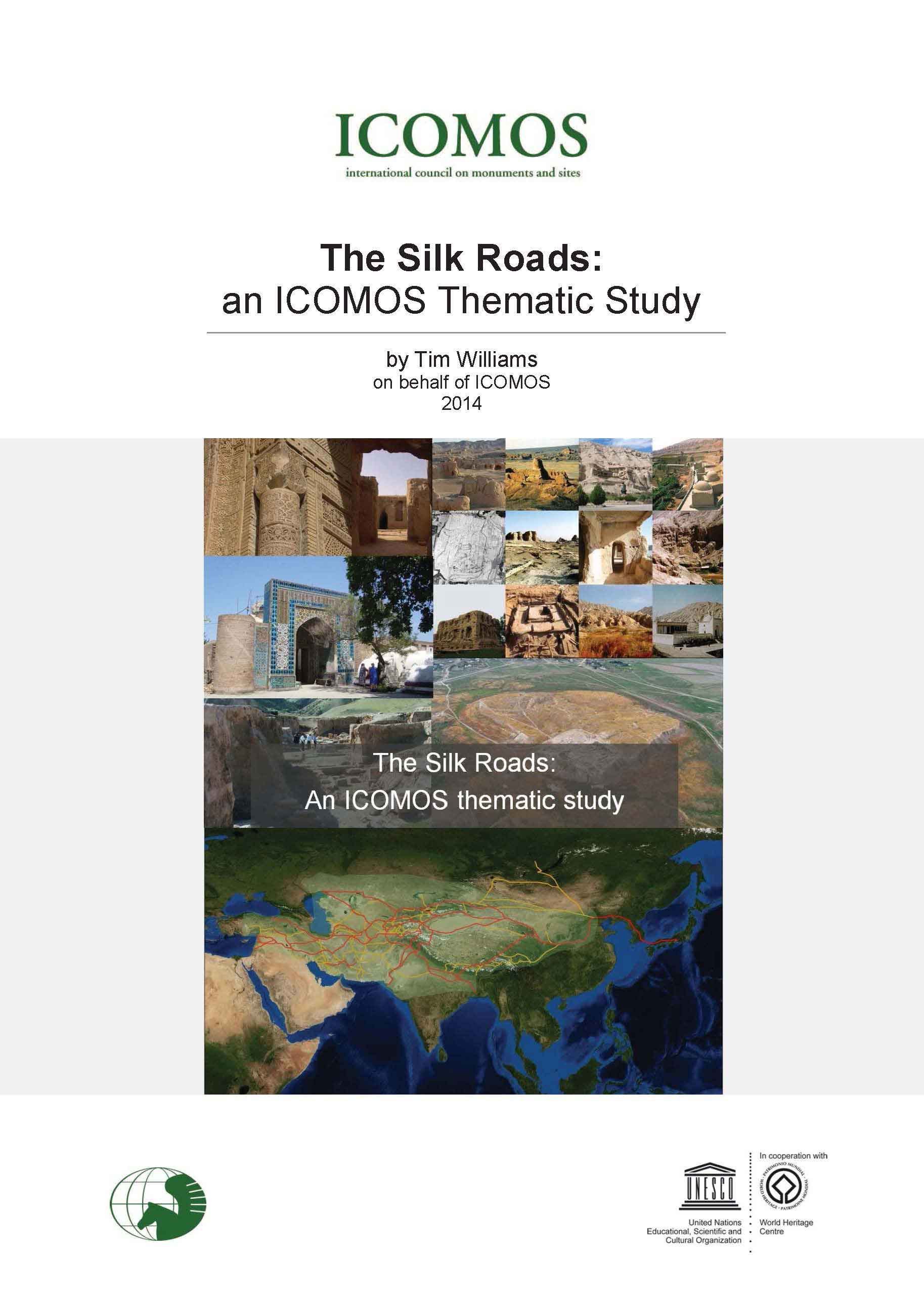 ICOMOS WHThematicStudy SilkRoads final lv 201406 couv