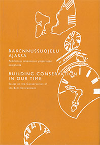 building-conservation-in-our-time-ICOMOS-Finland